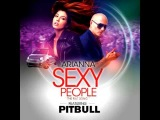 Arianna feat. Pitbull - Sexy People (The Fiat Song)(Audio)