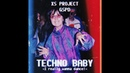 XS Project vs. GSPD - Techno Baby (I Really Wanna Dance!)