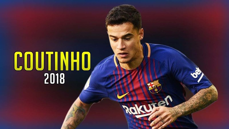 Philippe Coutinho 2018 ● The Little Magician Skills Show