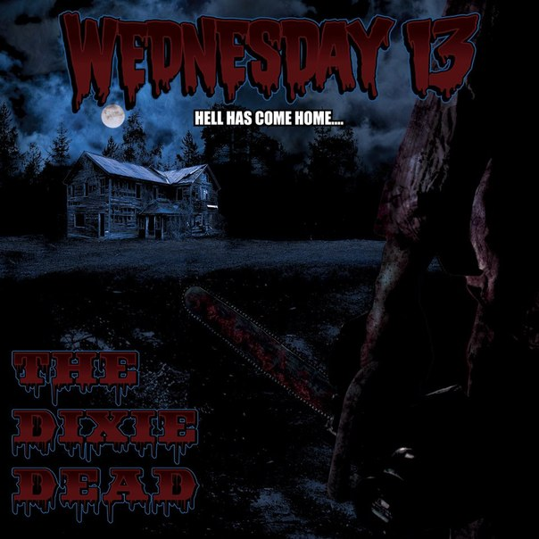 Wednesday 13 - The Dixie Dead (2013)