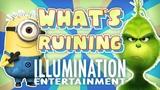 What's RUINING Illumination Entertainment