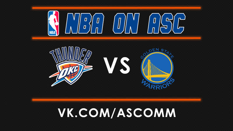 NBA | Thunder VS Warriors