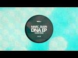 Marc Sunn - DNA (Khainz Remix) Available June 9