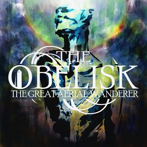 The Obelisk - The Great Aerial Wanderer [EP] (2012)