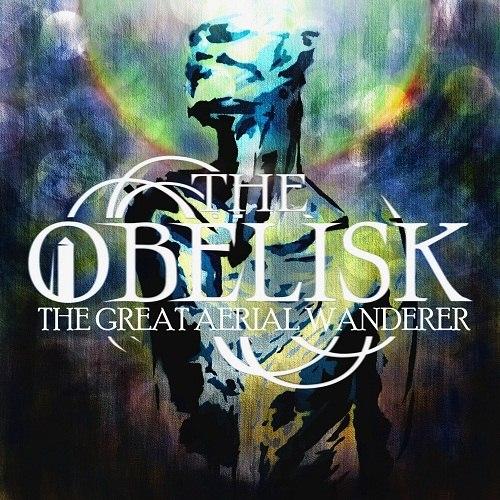 The Obelisk - The Great Aerial Wanderer [EP] (2012)