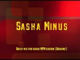 Sasha Minus - guest mix for radio MFM station (Ukraine)