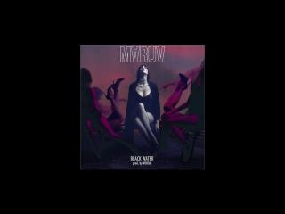 MARUV - Black Water (Album Teaser)