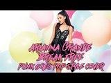 Ariana Grande - Break Free Band Stand Atlantic Punk Goes Pop Style Cover (Alternative Rock)