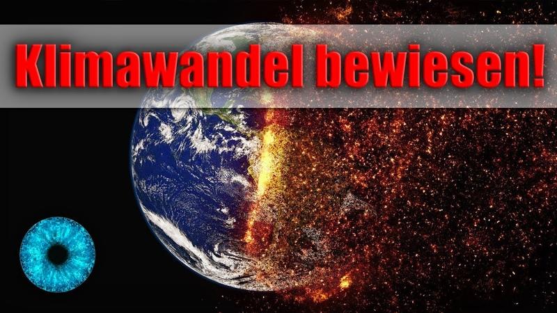 Klimawandel bestätigt! Skeptiker endgültig widerlegt