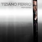 Tiziano Ferro альбом Perverso