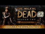 The Walking Dead Season 2 Episod 2 (Двойная смерть моя)#2