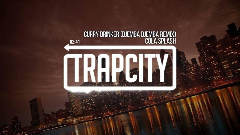 Cola Splash Curry Drinker Djemba Djemba Remix