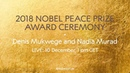 2018 Nobel Peace Prize Ceremony
