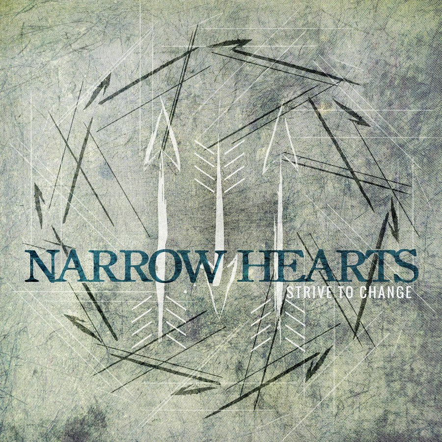 Narrow Hearts - Strive To Change [EP] (2012)