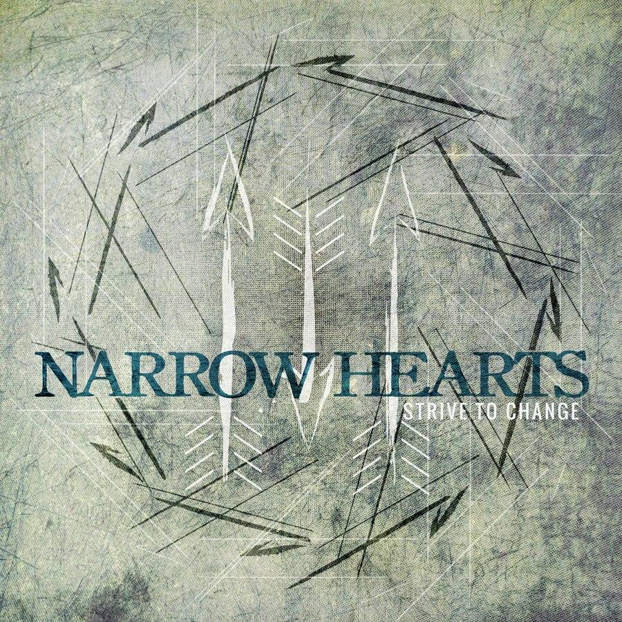 Narrow Hearts - Strive To Change [EP] (2012)