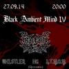 BLACK AMBIENT MIND IV - Фото выложены!
