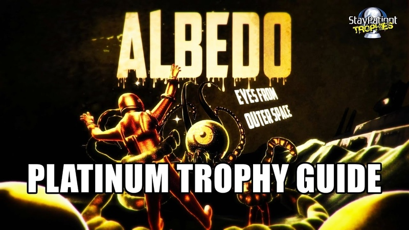 Albedo Eyes From Outer Space | Trophy Guide - 1 Hour Platinum! (With Commentary)