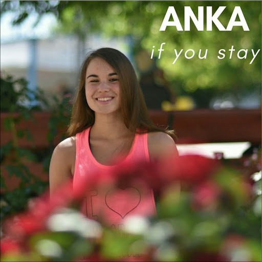 Anka альбом If You Stay