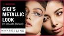 Get The Look Gigi Hadid's Metallic Makeup Look Maybelline New York