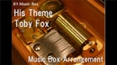 His Theme/Toby Fox [Music Box] (PC Game Undertale BGM)