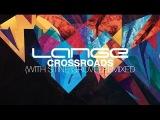 Lange feat. Stine Grove - Crossroads (Estiva Remix) Available 10.02.14