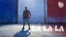 Willy William La La La Official Music Video