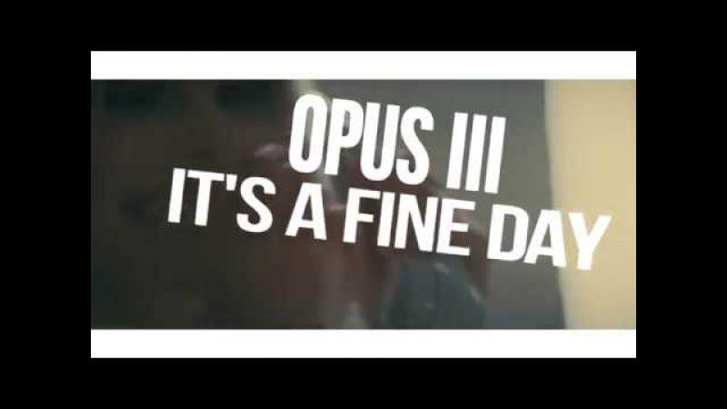 Opus III - It's A Fine Day (Malibu Breeze Bootleg) [2017]