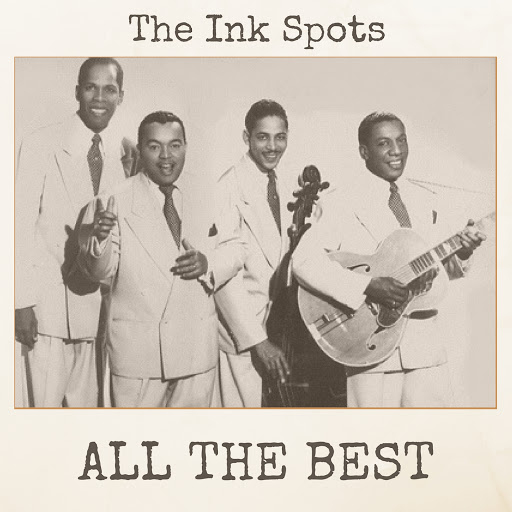 The Ink Spots альбом All the Best