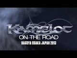 Kamelot - On The Road (Japan Part 2 - OsakaNagoya)