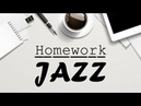 ▶️ Homework JAZZ Music - Relaxing Instrumental Study Music For Concentration, Focus