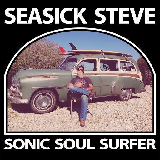 Seasick Steve альбом Sonic Soul Surfer (Deluxe)
