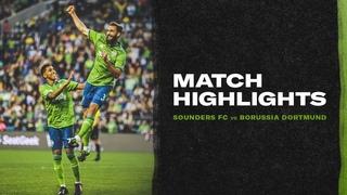 HIGHLIGHTS: Seattle Sounders vs. Borussia Dortmund   July 17, 2019