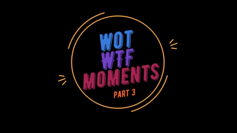 WOT WTF MOMENT 3 BY WOODY GAME COUB баги фэйлы юмор скил приколы World of Tanks
