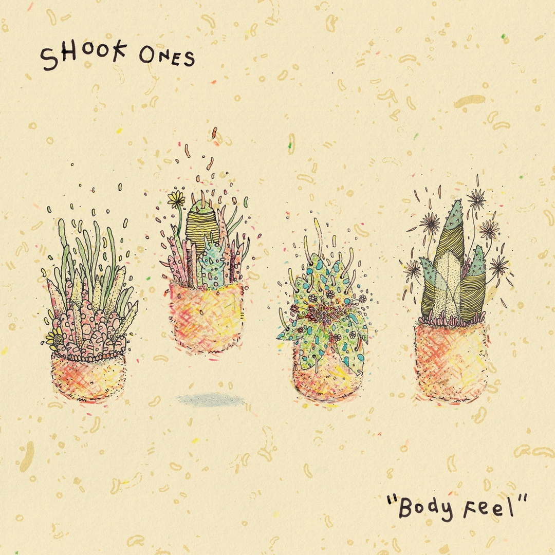 Shook Ones - Body Feel (2018)