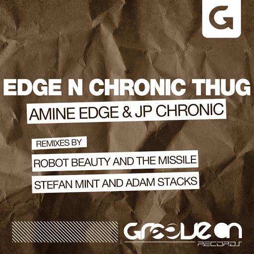 Amine Edge альбом Edge N Chronic Thug