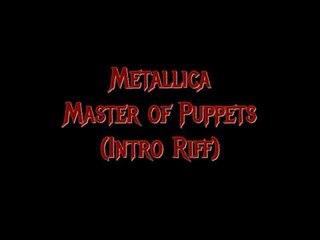 Metallica - Master of Puppets (Intro Riff)
