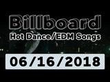 Billboard Hot DanceElectronicEDM Songs TOP 50 (June 16, 2018)