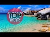 Summer Music Emotion Relax Chillout House Chill Out Remix Relaxing Music 2018 mix