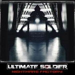 Ultimate Soldier - Nightmare Factory (CD) MIC Label 400 ₽