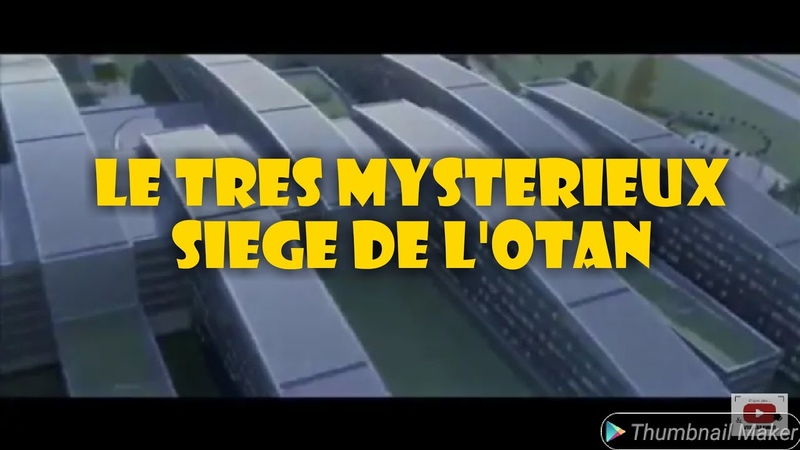 LE TRES MYSTERIEUX SIEGE DE L'OTAN