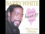 Barry White - I`ve got the whole world to hold me up