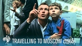 Travelling to Moscow ft. Sir Laurence Olivier, Robert Lang, &amp More (1965) British Path