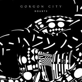 Gorgon City альбом Doubts