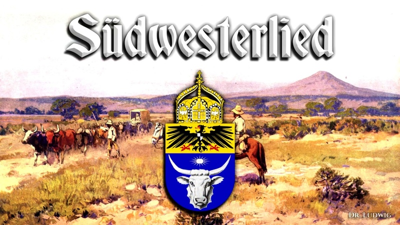 Südwesterlied ✠ [Inofficial anthem of the Germans in Namibia][ english translation]