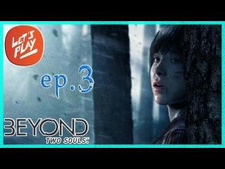 Прохождение Beyond: Two Souls #3 - Он Очень Злой (За Гранью: Две Души)