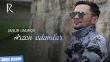 Jasur Umirov - Arzon odamlar Жасур Умиров - Арзон одамлар (music version)