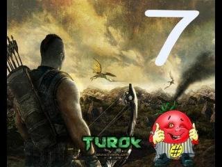 ����������� Turok: 7� ����� [����������]