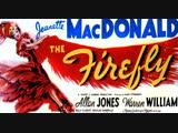 The Firefly (1937) Jeanette MacDonald, Allan Jones, Warren William