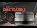 Новинка EDGE EDA350.2 раскачивает EDGE PRO8X