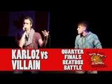 KARLOZ (CHI) vs VILLAIN (USA) - GNB 2017 - SOLO BEATBOX QUARTER FINALS